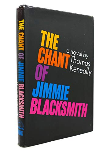 9780670211654: THE CHANT OF JIMMY BLACKSMITH