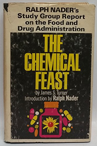 9780670214280: The Chemical Feast: The Ralph Nader Study Group Report on Food Protection and the Food and Drug Administration