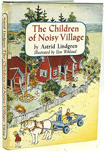 9780670216741: The Children of Noisy Village: 2