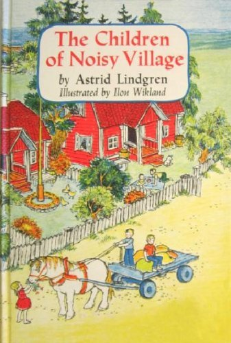 9780670216758: The Children of Noisy Village