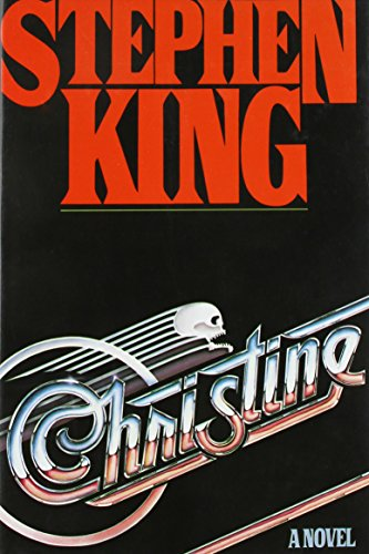 CHRISTINE: King, Stephen