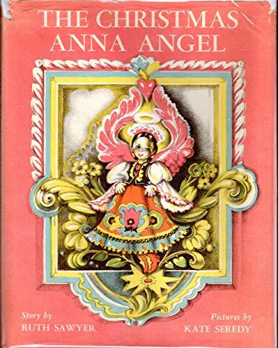 The Christmas Anna Angel: Ruth Sawyer
