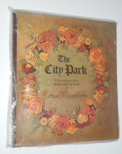 9780670224609: The City Park: A Reproduction of an Antique Stand-up Book