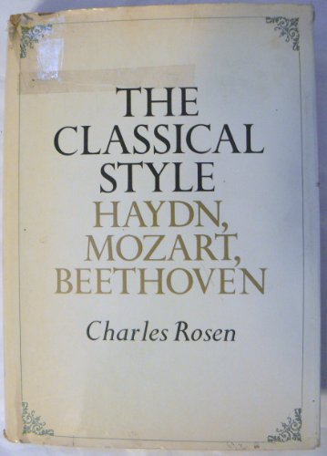 9780670225101: The Classical Style: Haydn, Mozart, Beethoven