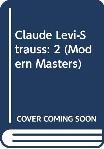 9780670225149: Claude Levi-Strauss: 2 (Modern Masters)