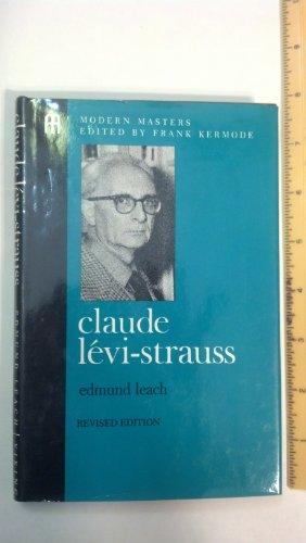 Claude Levi-Strauss: 2 (Modern Masters): Leach, Edmund