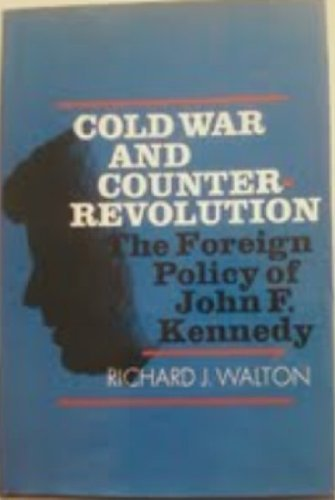 9780670226900: Cold War and Counterrevolution The Foreign Policy of John F. Kennedy