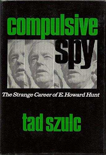 Compulsive Spy: Szulc, Tad
