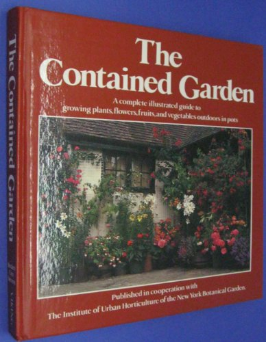 9780670239603: The Contained Garden (Gardening Library)