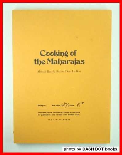 9780670240265: Cooking of the maharajas: The royal recipes of India