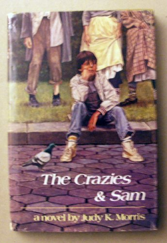 The Crazies and Sam: Judy K. Morris