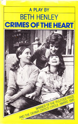 Crimes of the Heart: 2: Henley, Beth