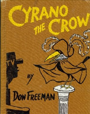 Cyrano the Crow (0670252662) by Don Freeman