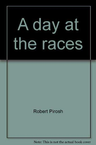 A Day at the Races: Oppenheimer, George; Pirosh, Robert; Seaton, George re: Marx Brothers