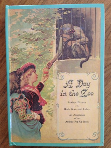 9780670259199: A Day in the Zoo: A Reproduction of an Antique Pop-Up Book