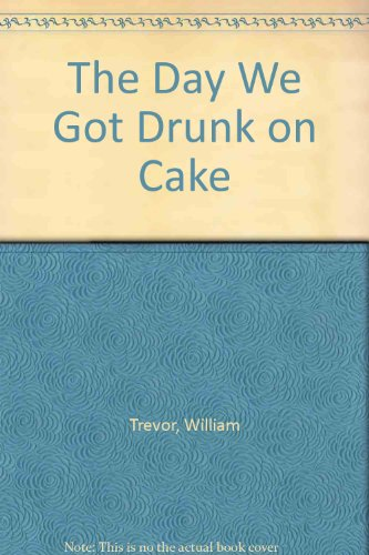 9780670259588: The Day We Got Drunk on Cake and Other Stories