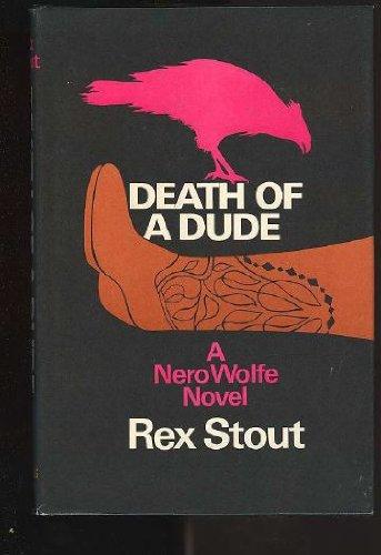 Death of a Dude: Stout, Rex