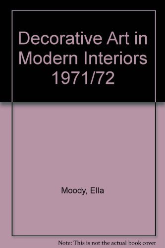 Decorative Art in Modern Interiors Volume 61: Moody, Ella [Edt.]