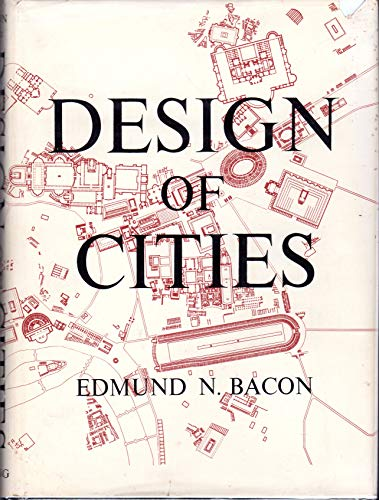 9780670268610: Design of Cities [Hardcover] by Bacon, E N