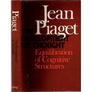 9780670270705: The Development of Thought: Equilibration of Cognitive Structures