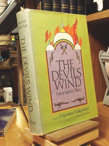 The Devil's Wind: Nana Saheb's Story: Malgonkar, Manohar