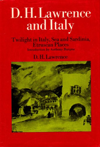 9780670271580: D. H. Lawrence and Italy: Twilight in Italy, Sea and Sardinia, Etruscan Places