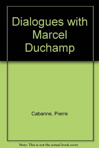 9780670272075: Dialogues with Marcel Duchamp [Hardcover] by Cabanne, Pierre