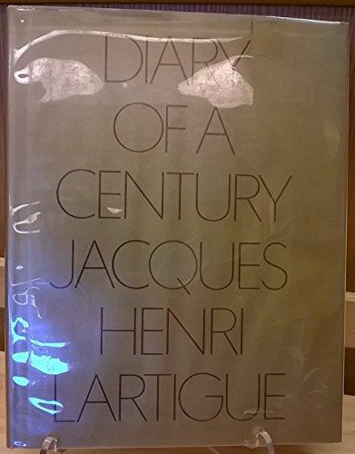 Diary of a Century: 2: Lartigue, Jacques-Henri