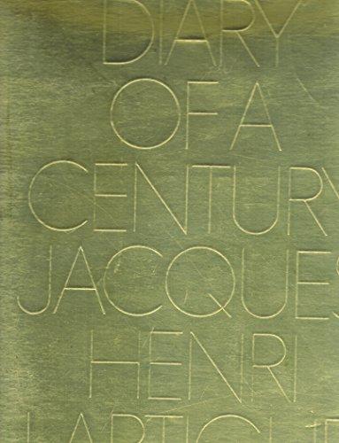 Diary of a Century: Lartigue, Jacques-Henri; Avedon, Richard (Editor)