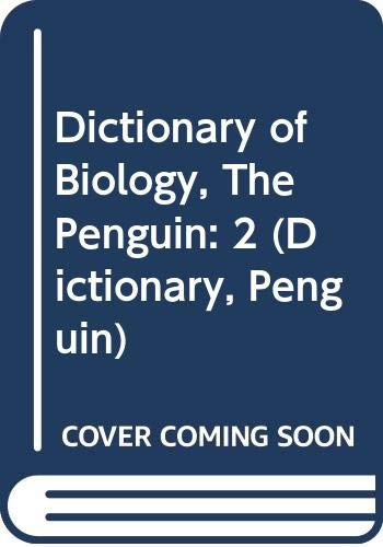 9780670272228: Dictionary of Biology, The Penguin: 2 (Dictionary, Penguin)