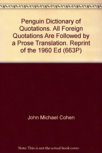The Dictionary of Quotations: 2: Cohen, J. M.