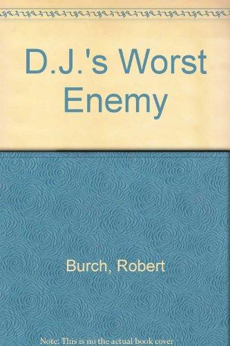 D.J.'s Worst Enemy: 2 (0670274577) by Burch, Robert
