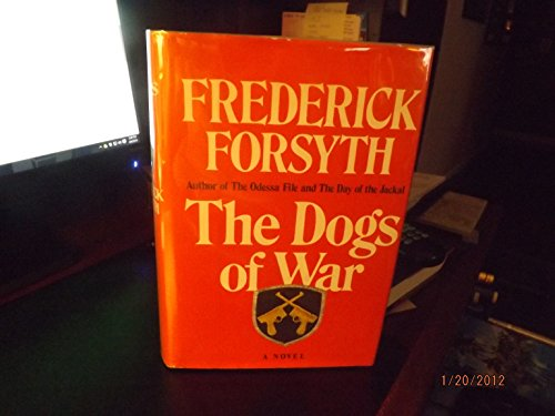 9780670277537: The Dogs of War