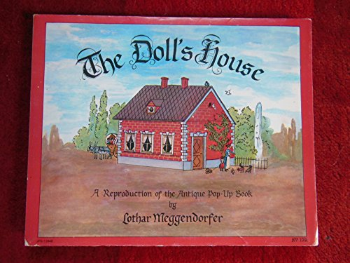 The Doll's House, A Reproduction of the Antique Pop-Up Book,