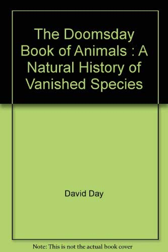 9780670279883: The Doomsday Book of Animals : A Natural History of Vanished Species
