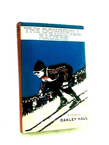 9780670281053: Downhill Racers