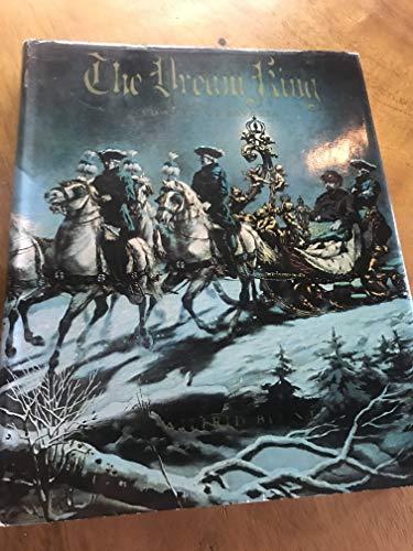 The Dream King Ludwig II of Bavaria: Blunt, Wilfrid