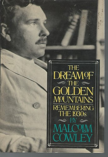 9780670284740: The Dream of the Golden Mountains: Remembering the 1930s