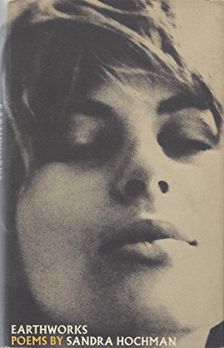 Earthworks, Poems, 1960-1970: Hochman, Sandra