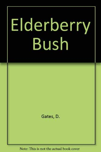 9780670290857: The Elderberry Bush: 2