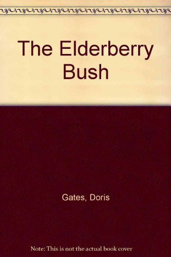 9780670290864: The Elderberry Bush: 2
