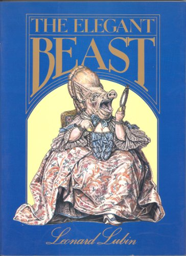 The Elegant Beast (Studio Book): Lubin, Leonard