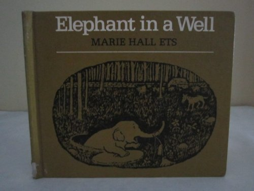 Elephant in a Well: Ets, Marie Hall