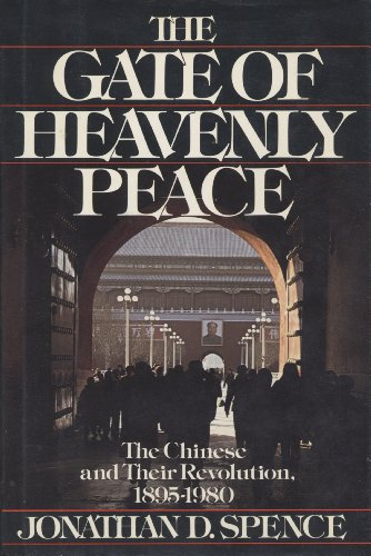 9780670292479: The Gate of Heavenly Peace: The Chinese and Their Revolution, 1895-1980