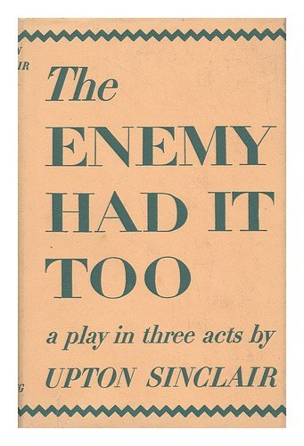 9780670295036: Enemy Had It Too: A Play in Three Acts