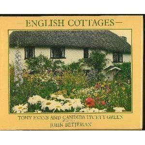 English Cottages: Evans, Ton and Green, Candida Lycett