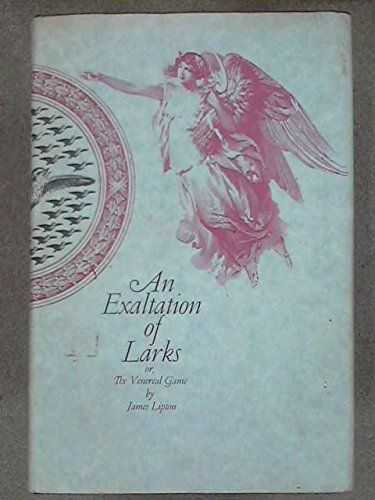9780670300440: An Exaltation of Larks or, The Venereal Game