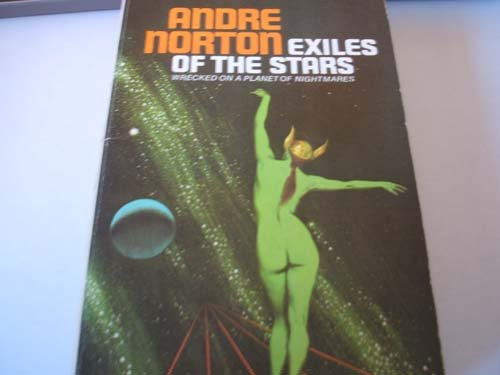 Exiles of the Stars (Moon Singer/Free Traders, Bk. 2) (9780670301126) by Andre Norton
