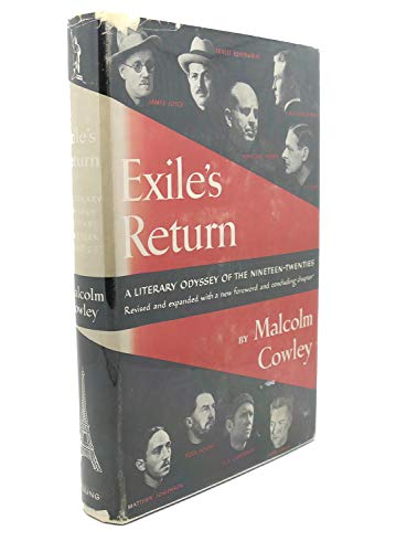 9780670301256: Exile's Return: A Literary Odyssey of the 1920s