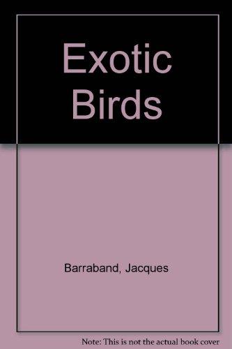 9780670301485: Exotic Birds: 2